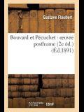 Bouvard Et Pécuchet: Oeuvre Posthume (2e Éd.)