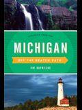 Michigan Off the Beaten Path(r): Discover Your Fun