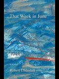 That Week in June