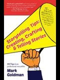 Storytelling Tips: Creating, Crafting & Telling Stories