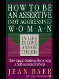 How to Be an Assertive (Not Agressive) Woman