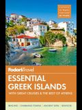 Fodor's Essential Greek Islands: With Great Cruises & the Best of Athens