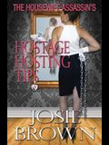 The Housewife Assassin's Hostage Hosting Tips