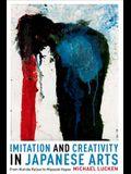 Imitation and Creativity in Japanese Arts: From Kishida Ryusei to Miyazaki Hayao