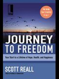 Journey to Freedom: Your Start to a Lifetime