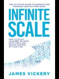 Infinite Scale: The ultimate guide to growth for Managed Service Providers