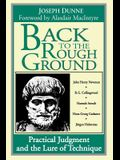 Back to Rough Ground: Practical Judgment and the Lure of Technique