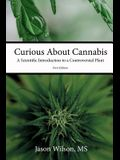 Curious about Cannabis: A Scientific Introduction to a Controversial Plant