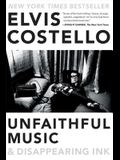 Unfaithful Music & Disappearing Ink