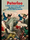 Peterloo: A 200th anniversary reprint of 'The Story of Peterloo' and 'The Mask of Anarchy' [annotated]