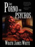 Like Porno for Psychos