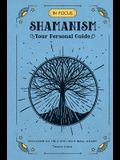 In Focus Shamanism: Your Personal Guide