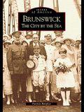 Brunswick: The City by the Sea