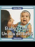 Baby's Day/Un Dia del Bebe