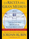 La receta del gran Médico para tener salud y bienestar extraordinarios: Siete claves para descubrir el potencial de su salud (La Receta Del Gran Medico / the Great Physician's Rx) (Spanish Edition)