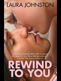 Rewind to You