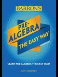 Pre-Algebra: The Easy Way
