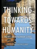 Thinking Towards Humanity CB: Themes from Norman Geras