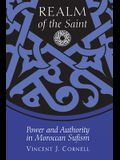Realm of the Saint: Power and Authority in Moroccan Sufism