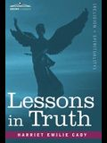 Lessons in Truth: A Course of Twelve Lessons in Practical Christianity