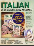 Italian in 10 Minutes a Day Audio CD: Language Course for Beginning and Advanced Study. Includes Workbook, Flash Cards, Sticky Labels, Menu Guide, Sof