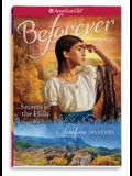 Secrets in the Hills: A Josefina Mystery