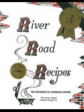 River Road Recipes: The Textbook of Louisiana Cuisine