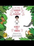 Samad in the Forest: English - Kalenjin Bilingual Edition