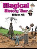 Magical History Tour #3: Hidden Oil