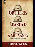 Ortheris, Learoyd & Mulvaney: the Complete Soldiers Three