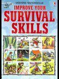 Improve Your Survival Skills (Usborne Superskills)