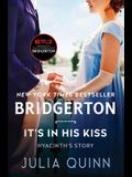 It's in His Kiss: Bridgerton