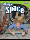 Living in Space (TIME FOR KIDS® Nonfiction Readers)