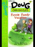 Disney's Doug Chronicles: The Funnie Family Vacation - Book #10