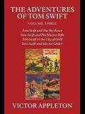 The Adventures of Tom Swift, Vol. 3