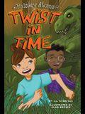 Twist in Time