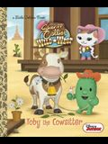 Toby the Cowsitter (Disney Junior: Sheriff Callie's Wild West)