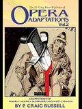 The P. Craig Russell Library of Opera Adaptations: Vol. 2: Adaptations of Parsifal, Ariane & Bluebeard, I Pagliacci & Songs by Mahler