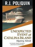 Unexpected Event at Catalina Island: Mystery Solved