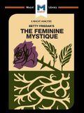 An Analysis of Betty Friedan's The Feminine Mystique