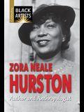 Zora Neale Hurston: Author and Anthropologist
