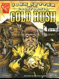 John Sutter and the California Gold Rush