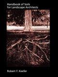 Handbook of Soils for Landscape Architects