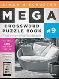 Simon & Schuster Mega Crossword Puzzle Book #9, Volume 9