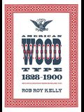American Wood Type: 1828-1900