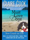 Must Love Dogs: New Leash on Life
