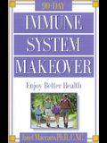 Immune System Makeover: Enjoy better health