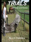 Trials of Horse and Human
