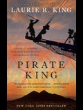 Pirate King: A Novel of Suspense Featuring Mary Russell and Sherlock Holmes