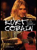 Kurt Cobain: Oh Well, Whatever, Nevermind (American Rebels)
